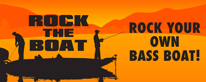 Rock the Boat - Rock Your Own Bass Boat!