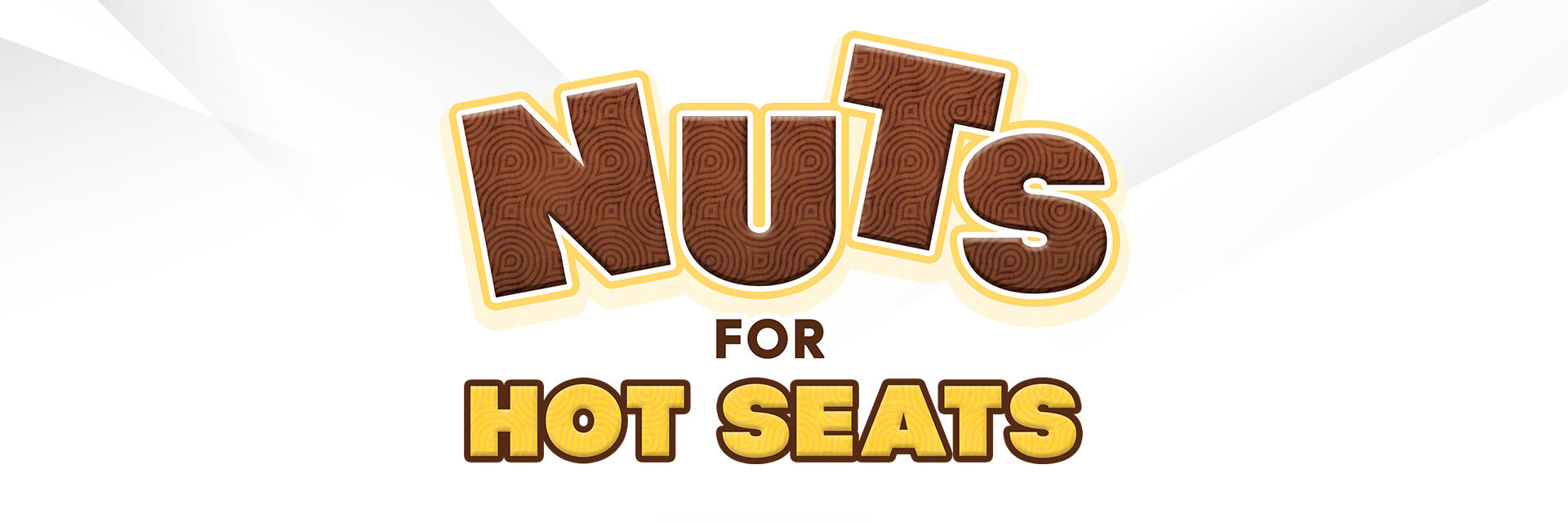Nuts for Hot Seats